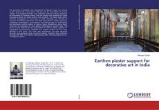 Bookcover of Earthen plaster support for decorative art in India