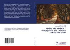 Portada del libro de Yaksha and Yakshini – Panpsychism and Demonic Possessive States