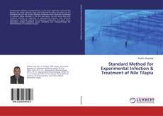 Copertina di Standard Method for Experimental Infection & Treatment of Nile Tilapia