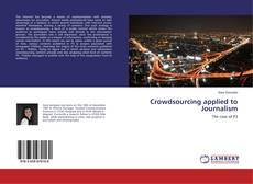 Bookcover of Crowdsourcing applied to Journalism