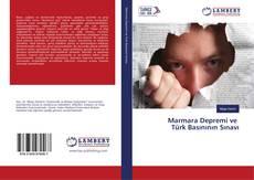 Bookcover of Marmara Depremi ve Türk Basınının Sınavı