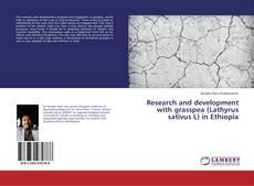 Buchcover von Research and development with grasspea (Lathyrus sativus L) in Ethiopia