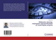 Molecular cloning, expression and purification of novel lipase enzyme kitap kapağı