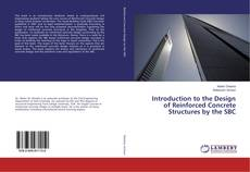 Portada del libro de Introduction to the Design of Reinforced Concrete Structures by the SBC