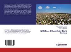GMS Based Hybrids in Deshi Cotton kitap kapağı