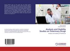 Bookcover of Analysis and Stability Studies on Veterinary Drugs