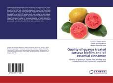 Bookcover of Quality of guavas treated cassava biofilm and oil essential cinnamon