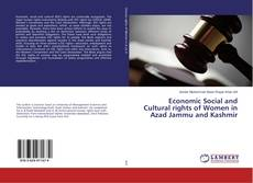 Bookcover of Economic Social and Cultural rights of Women in Azad Jammu and Kashmir