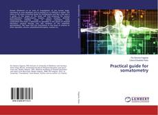 Обложка Practical guide for somatometry