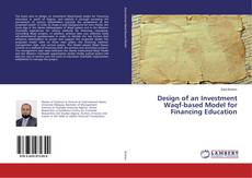 Design of an Investment Waqf-based Model for Financing Education kitap kapağı