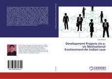 Bookcover of Development Projects vis-a-vis Motivational Environment-An Indian case