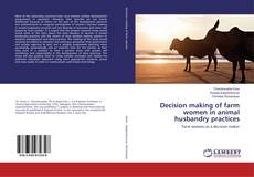 Bookcover of Decision making of farm women in animal husbandry practices