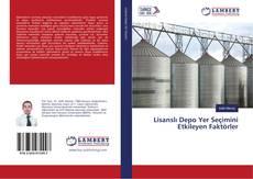 Lisanslı Depo Yer Seçimini Etkileyen Faktörler kitap kapağı
