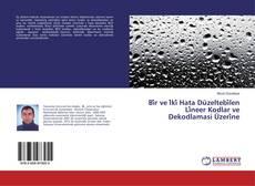 Buchcover von Bi̇r ve İki̇ Hata Düzeltebi̇len Li̇neer Kodlar ve Dekodlamasi Üzeri̇ne