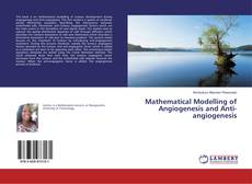 Portada del libro de Mathematical Modelling of Angiogenesis and Anti-angiogenesis