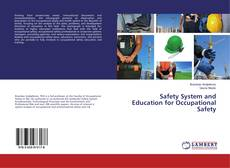 Couverture de Safety System and Education for Occupational Safety