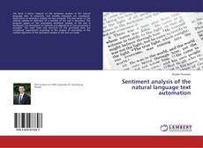 Bookcover of Sentiment analysis of the natural language text automation