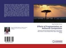 Bookcover of Effects of Fragmentation on Avifaunal Composition