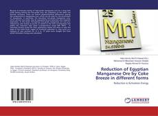 Capa do livro de Reduction of Egyptian Manganese Ore by Coke Breeze in different forms