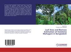 Buchcover von Leaf Area and Biomass Estimation of Swietenia Mahagoni in Bangladesh