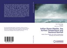 Bookcover of Indian Ocean Dipoles, Sea Surface Temperature and Seasonal Rainfall