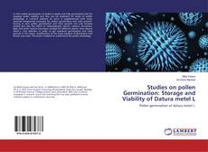 Bookcover of Studies on pollen Germination: Storage and Viability of Datura metel L