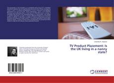 Borítókép a  TV Product Placement: Is the UK living in a nanny state? - hoz
