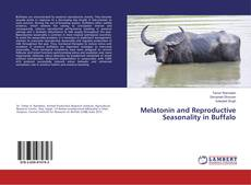 Buchcover von Melatonin and Reproductive Seasonality in Buffalo