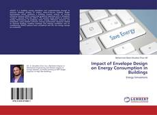 Bookcover of Impact of Envelope Design on Energy Consumption in Buildings