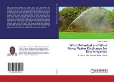 Обложка Wind Potential and Wind Pump Water Discharge for Drip Irrigation