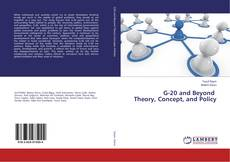 Buchcover von G-20 and Beyond Theory, Concept, and Policy