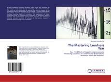 Borítókép a  The Mastering Loudness War - hoz