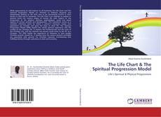 The Life Chart & The Spiritual Progression Model kitap kapağı