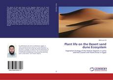 Bookcover of Plant life on the Desert sand dune Ecosystem
