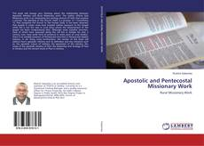 Bookcover of Apostolic and Pentecostal Missionary Work