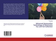 Bookcover of Advanced Automation Technology of Electronics Tax and Vat Collection