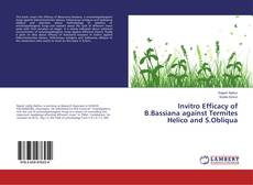 Bookcover of Invitro Efficacy of B.Bassiana against Termites Helico and S.Obliqua