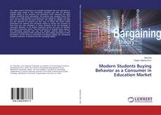 Capa do livro de Modern Students Buying Behavior as a Consumer in Education Market