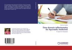 Borítókép a  Time domain reflectometry for Ayurvedic medicines - hoz