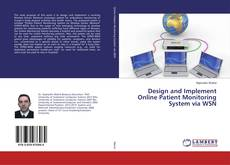 Bookcover of Design and Implement Online Patient Monitoring System via WSN