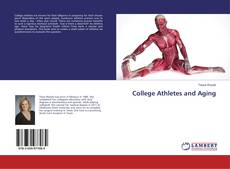 Bookcover of College Athletes and Aging