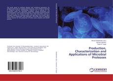 Portada del libro de Production, Characterization and Applications of Microbial Proteases