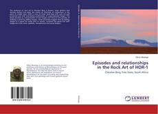 Copertina di Episodes and relationships in the Rock Art of HOR-1