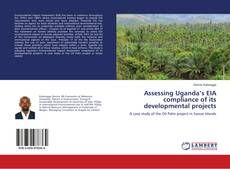 Portada del libro de Assessing Uganda's EIA compliance of its developmental projects