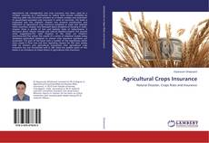 Couverture de Agricultural Crops Insurance