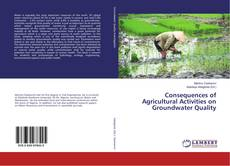 Capa do livro de Consequences of Agricultural Activities on Groundwater Quality