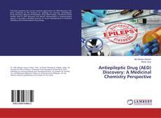 Capa do livro de Antiepileptic Drug (AED) Discovery: A Medicinal Chemistry Perspective