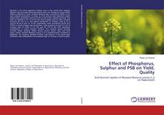 Обложка Effect of Phosphorus, Sulphur and PSB on Yield, Quality