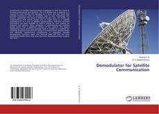 Bookcover of Demodulator for Satellite Communication