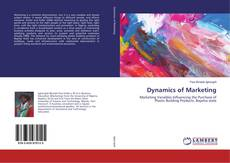 Bookcover of Dynamics of Marketing